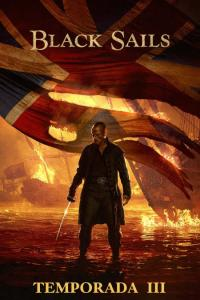 Black Sails: Temporada 03