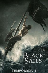 Black Sails: Temporada 01