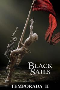 Black Sails: Temporada 02