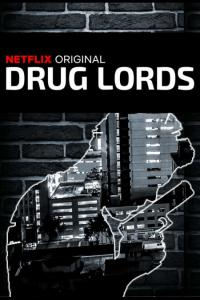 Drug Lords: Temporada 01