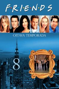 Friends: Temporada 08