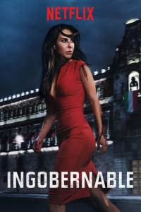 Ingobernable: Temporada 01