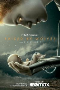 Raised by Wolves: Temporada 01