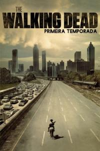 The Walking Dead: Temporada 01