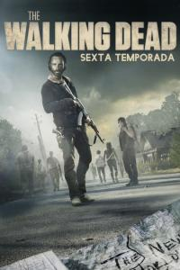 The Walking Dead: Temporada 06