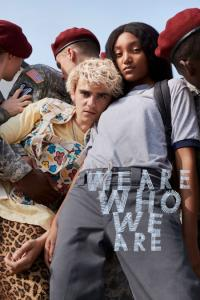 We Are Who We Are: Temporada 01
