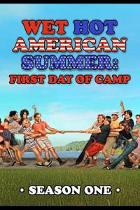 Wet Hot American Summer: First Day of Camp: Temporada 01